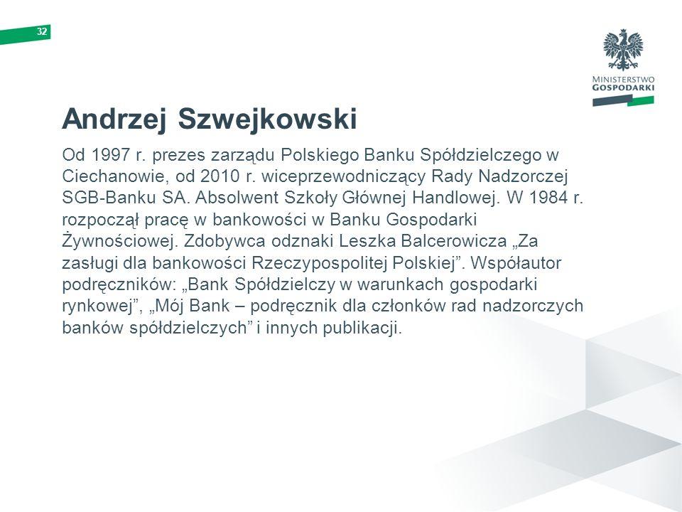 32 Andrzej Szwejkowski.