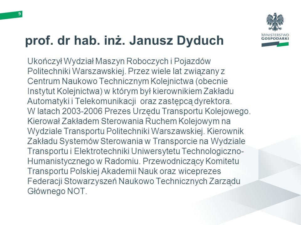 prof. dr hab. inż. Janusz Dyduch
