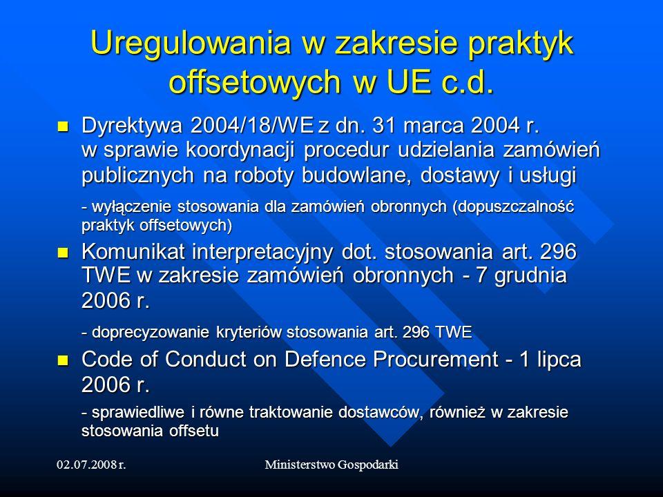 Uregulowania w zakresie praktyk offsetowych w UE c.d.