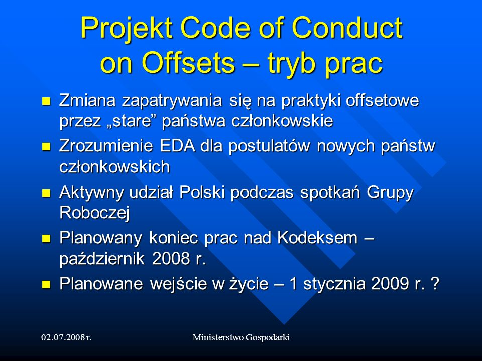 Projekt Code of Conduct on Offsets – tryb prac