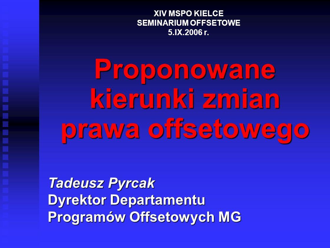Proponowane kierunki zmian prawa offsetowego
