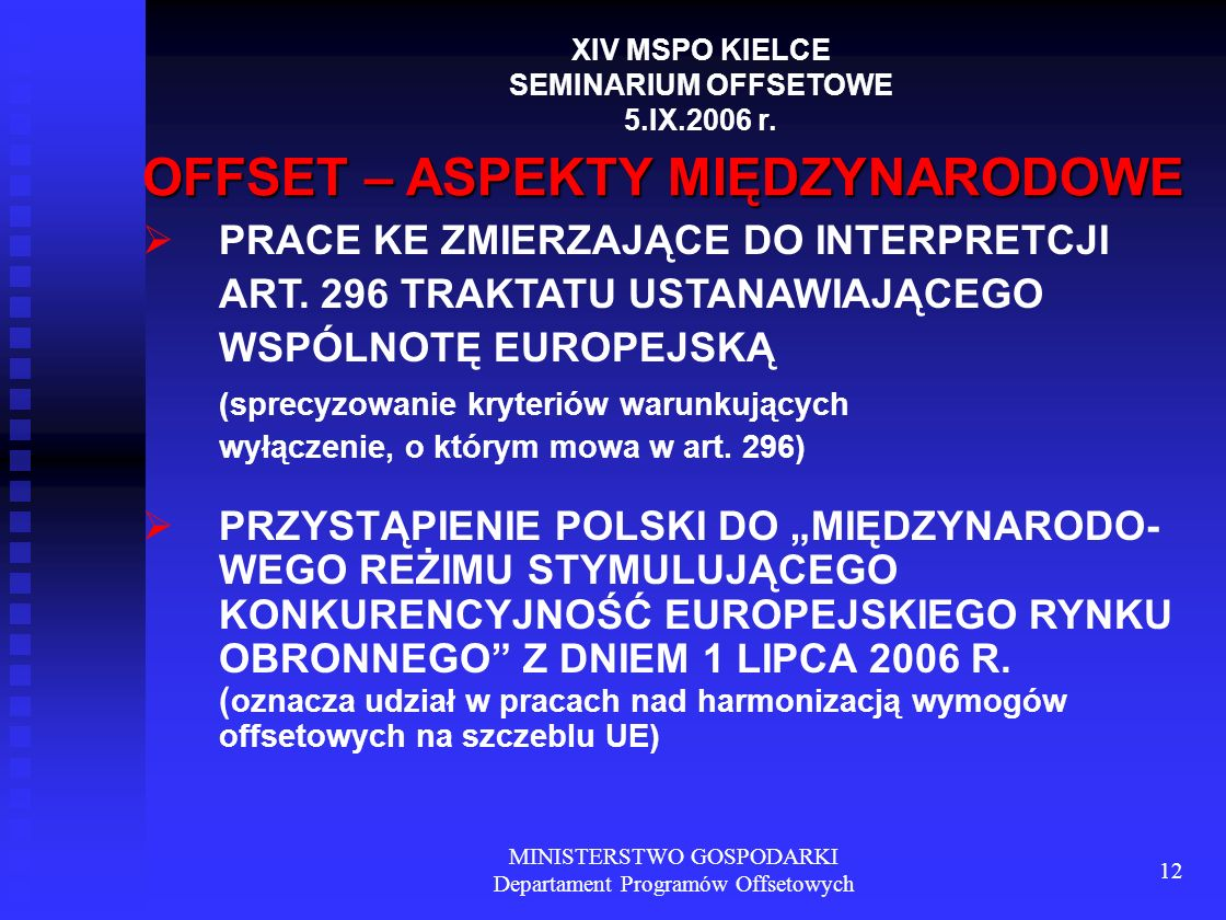 MINISTERSTWO GOSPODARKI Departament Programów Offsetowych