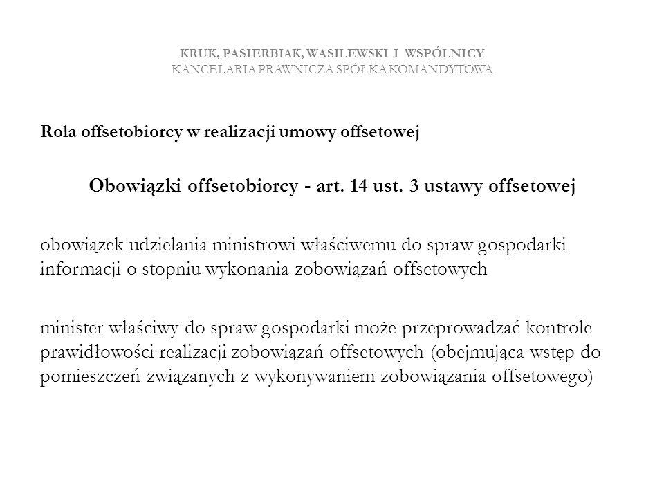 Obowiązki offsetobiorcy - art. 14 ust. 3 ustawy offsetowej