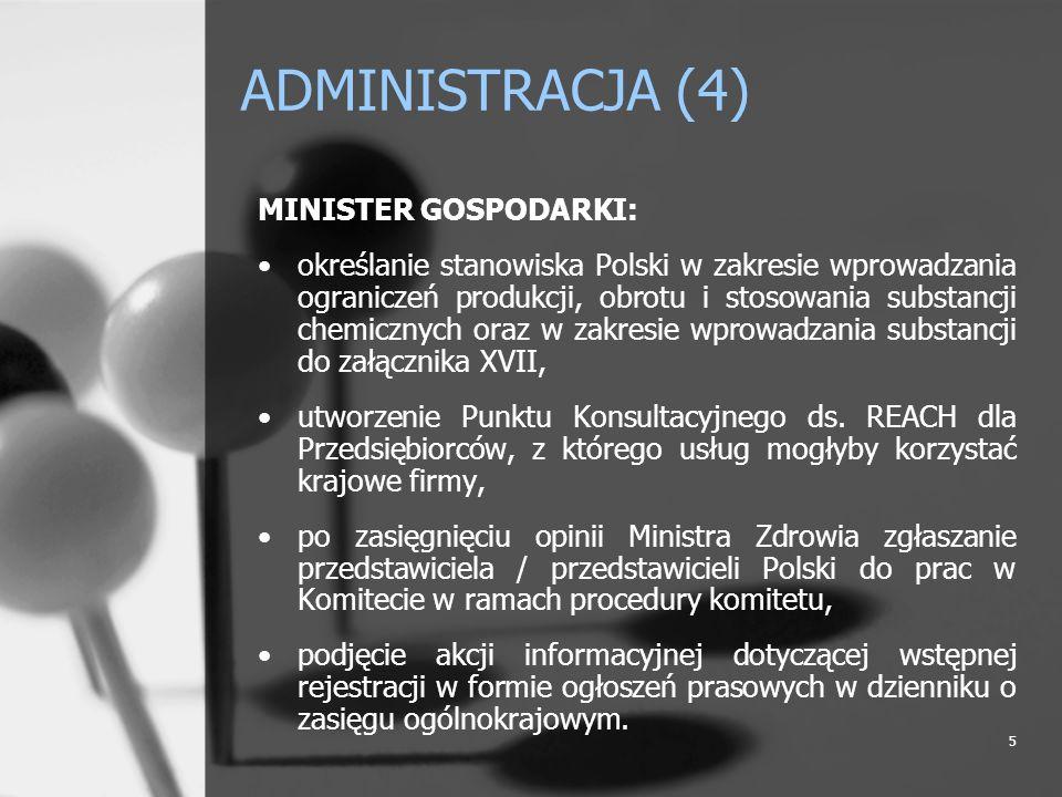ADMINISTRACJA (4) MINISTER GOSPODARKI: