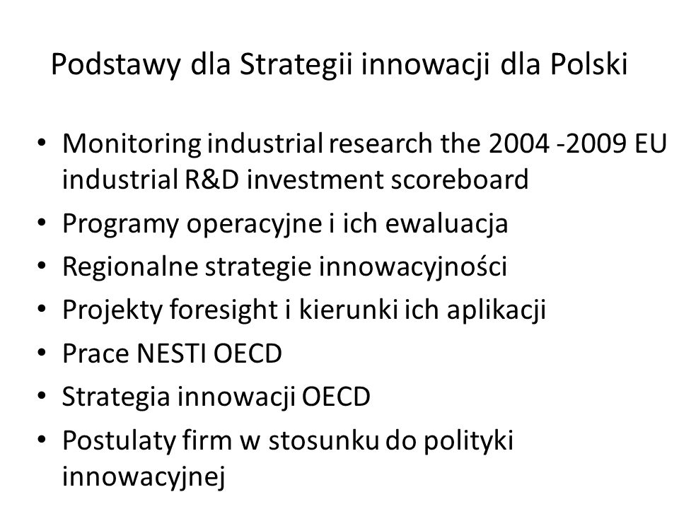 Podstawy dla Strategii innowacji dla Polski