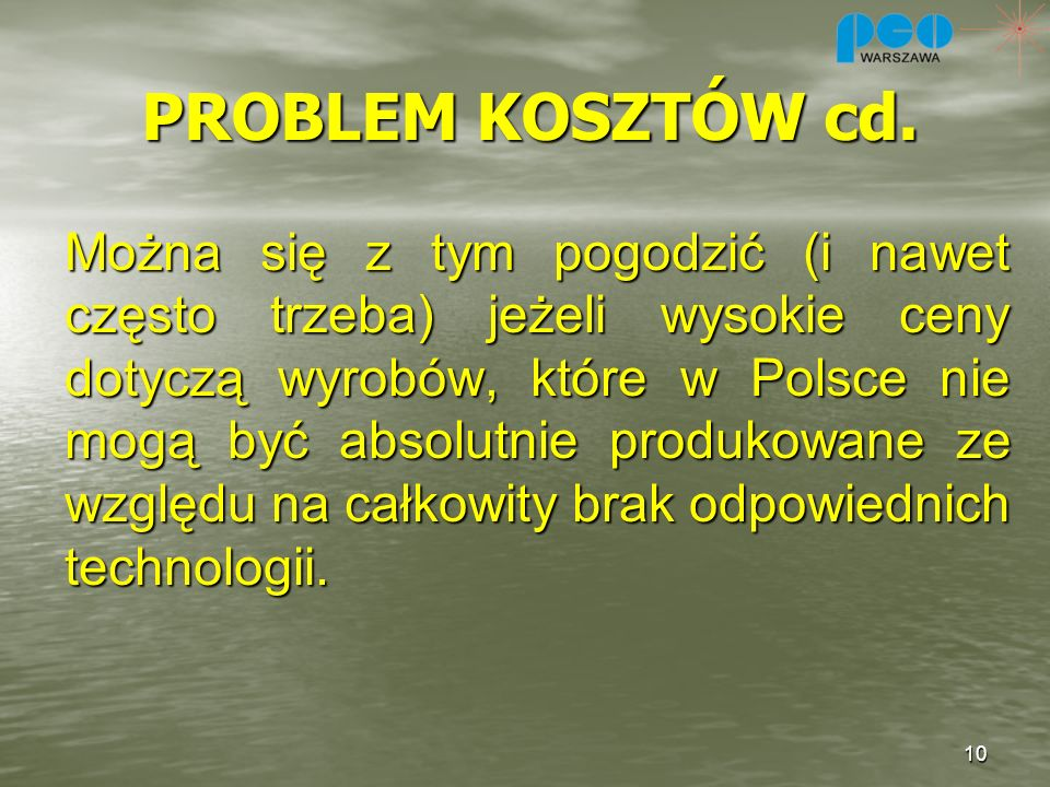 PROBLEM KOSZTÓW cd.