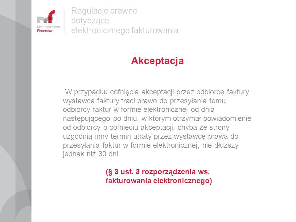 (§ 3 ust. 3 rozporządzenia ws. fakturowania elektronicznego)