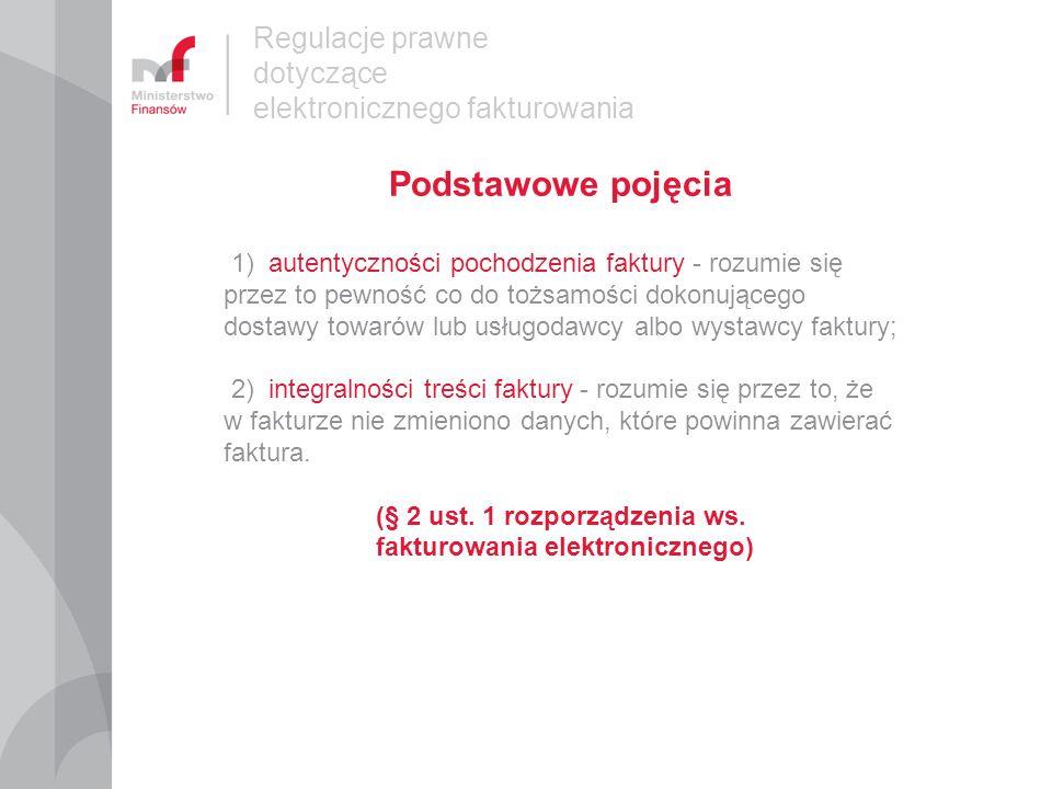 (§ 2 ust. 1 rozporządzenia ws. fakturowania elektronicznego)