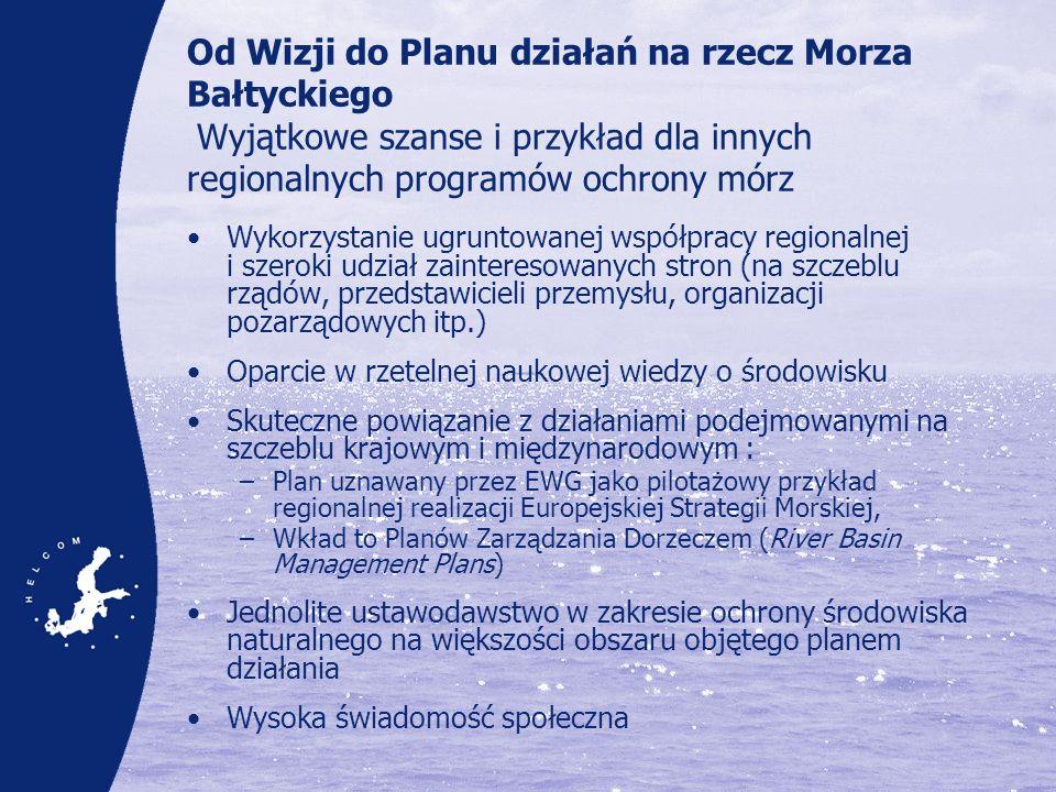 Od Wizji do Planu działań na rzecz Morza Bałtyckiego Wyjątkowe szanse i przykład dla innych regionalnych programów ochrony mórz