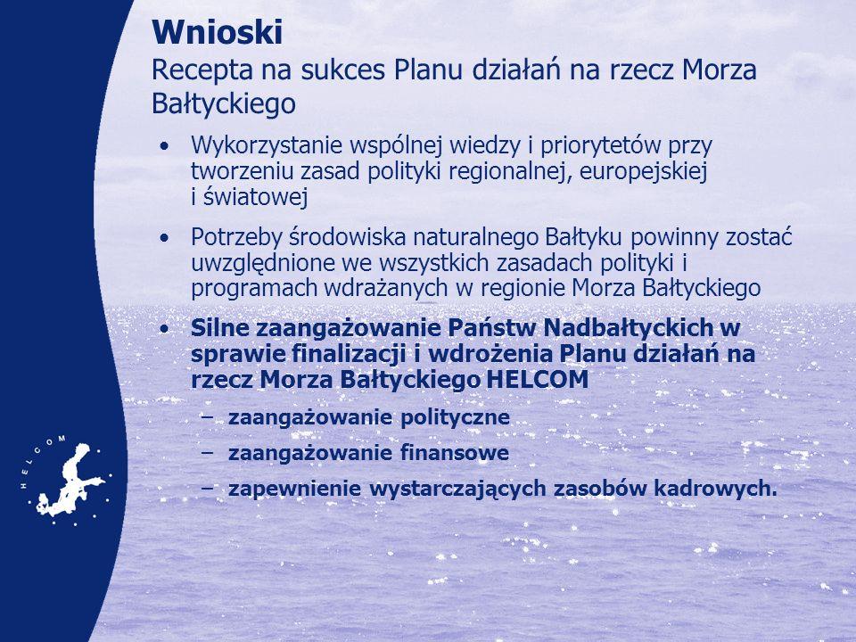 Wnioski Recepta na sukces Planu działań na rzecz Morza Bałtyckiego