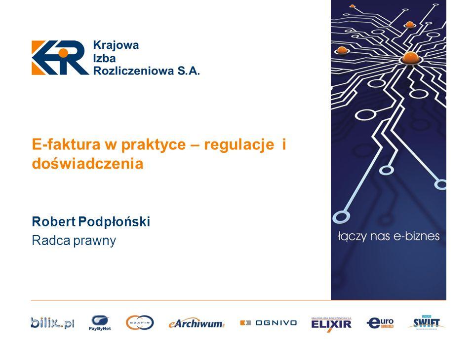 E-faktura w praktyce – regulacje i doświadczenia