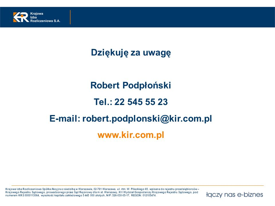 E-mail: robert.podplonski@kir.com.pl