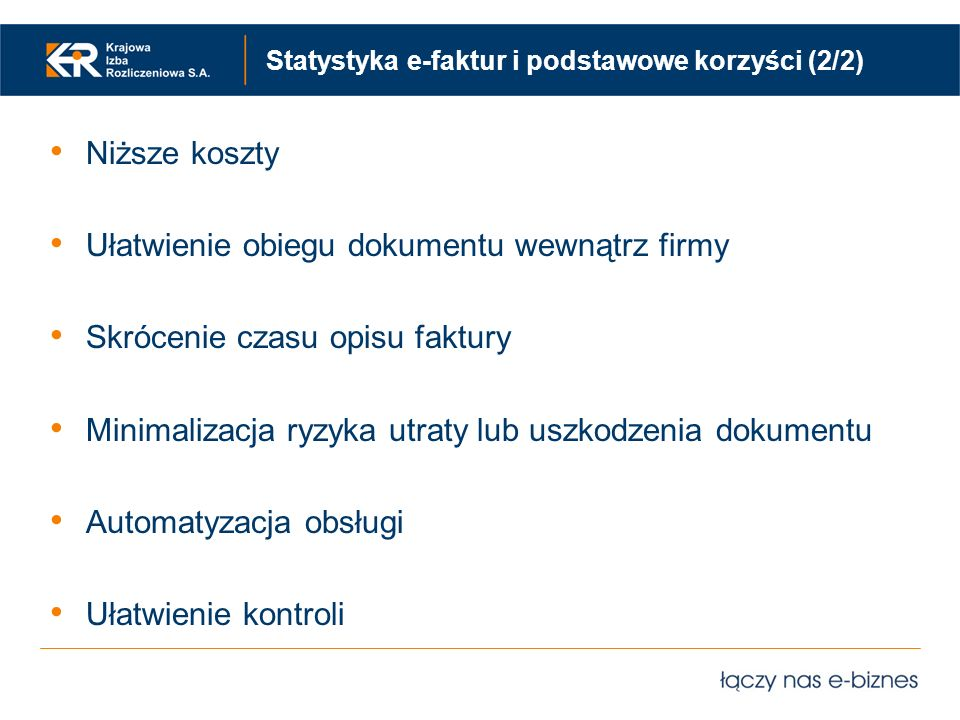 Statystyka e-faktur i podstawowe korzyści (2/2)
