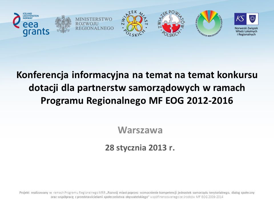 Konferencja informacyjna na temat na temat konkursu dotacji dla partnerstw samorządowych w ramach Programu Regionalnego MF EOG 2012-2016