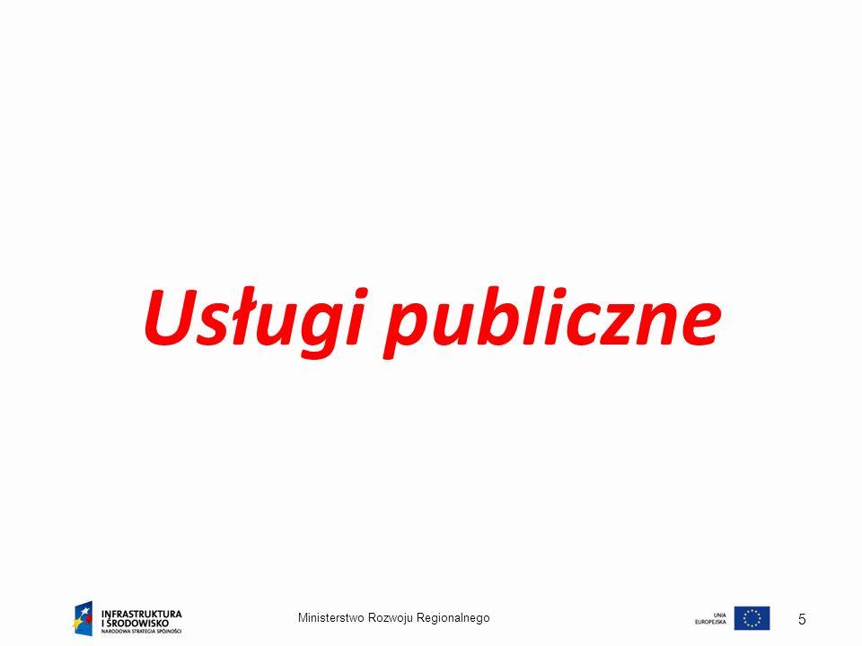 Usługi publiczne Ministerstwo Rozwoju Regionalnego