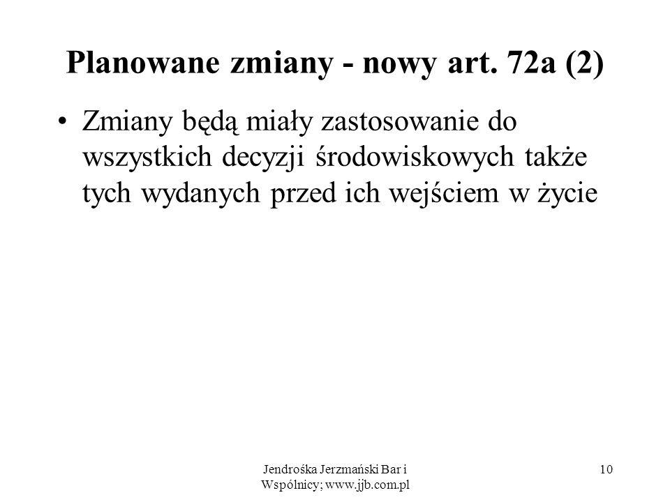 Planowane zmiany - nowy art. 72a (2)
