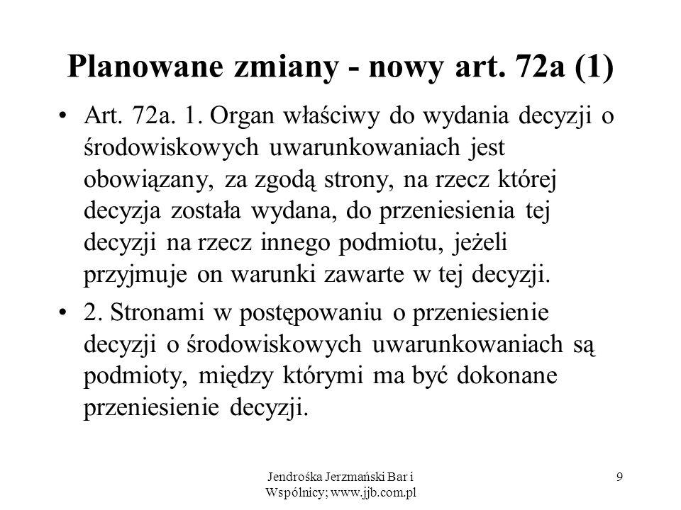 Planowane zmiany - nowy art. 72a (1)