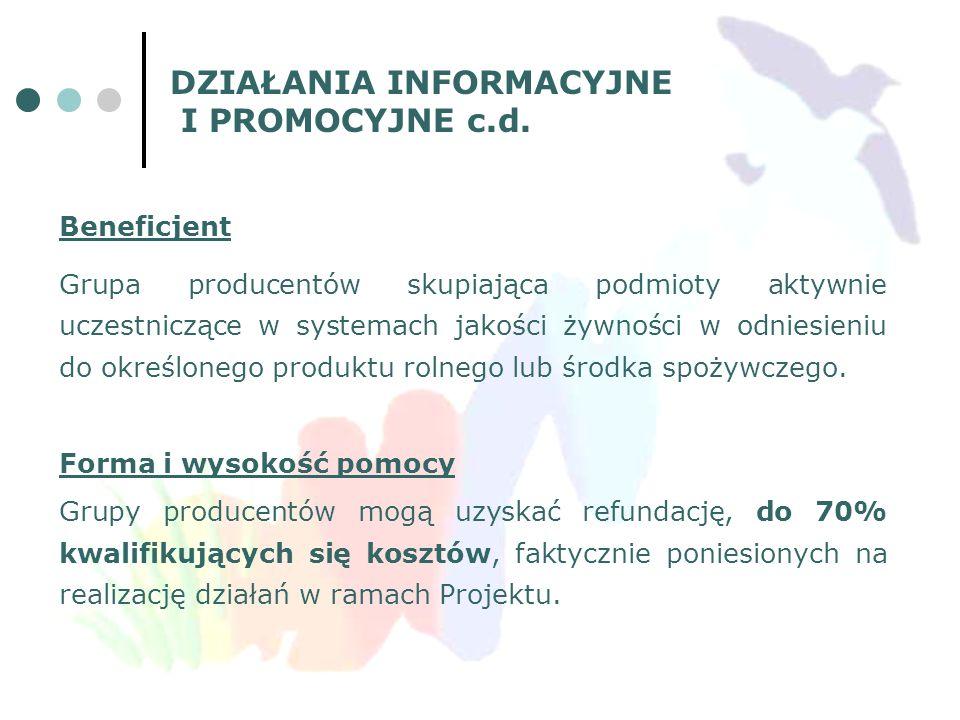 DZIAŁANIA INFORMACYJNE I PROMOCYJNE c.d.