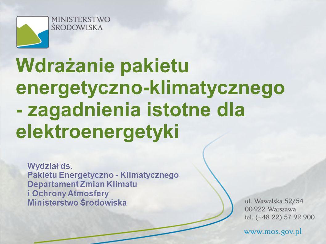 energetyczno-klimatycznego - zagadnienia istotne dla elektroenergetyki