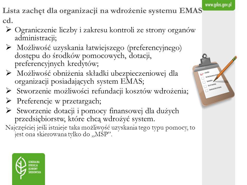 Lista zachęt dla organizacji na wdrożenie systemu EMAS cd.