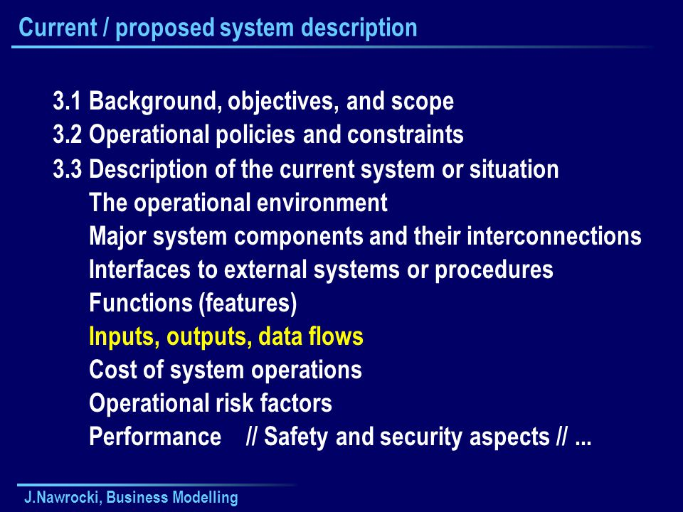 Current / proposed system description