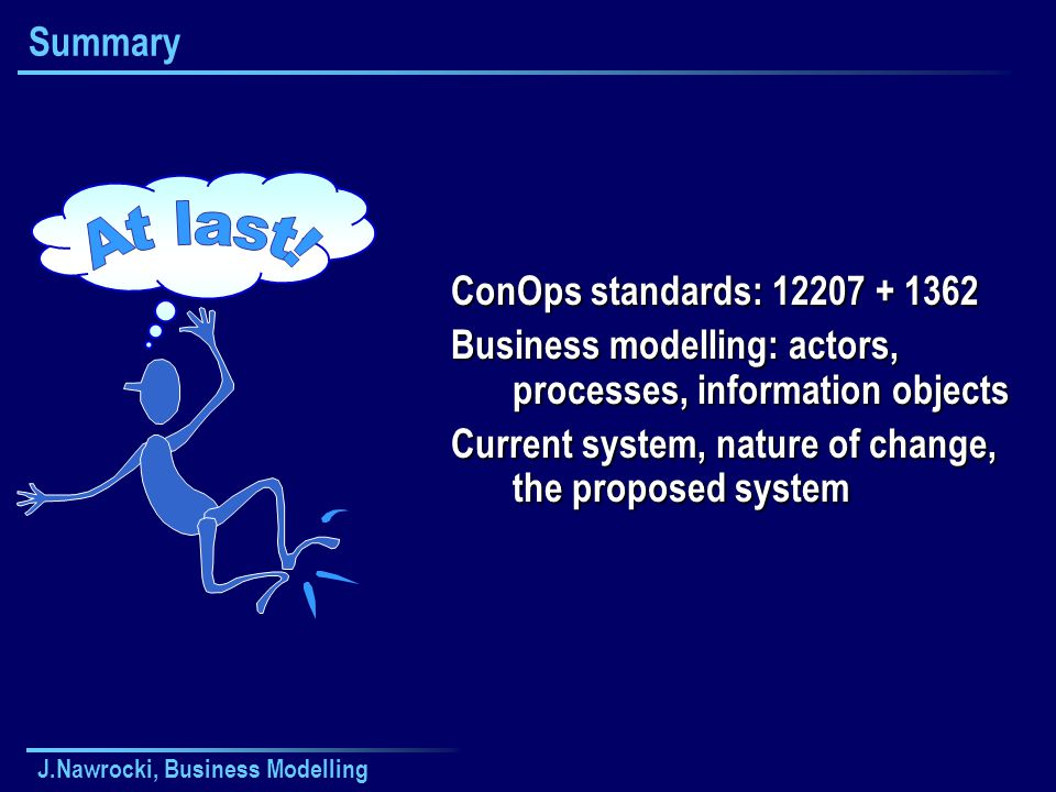 At last! Summary ConOps standards: 12207 + 1362