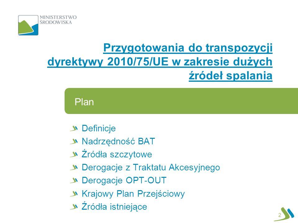 Przygotowania do transpozycji dyrektywy 2010/75/UE w zakresie dużych źródeł spalania