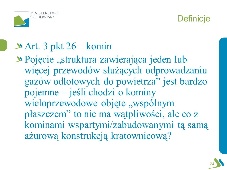 Definicje Art. 3 pkt 26 – komin.