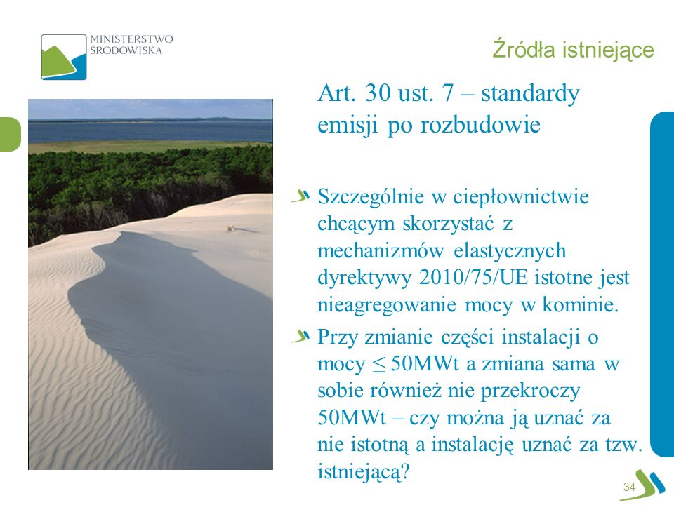 Art. 30 ust. 7 – standardy emisji po rozbudowie