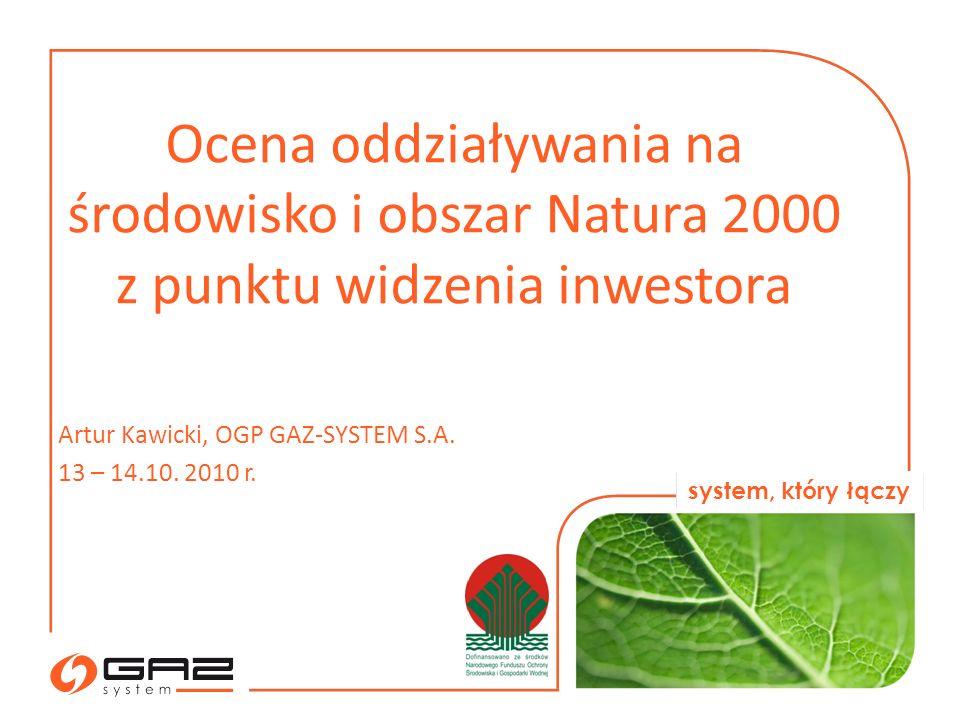 Ocena oddziaływania na środowisko i obszar Natura 2000 z punktu widzenia inwestora