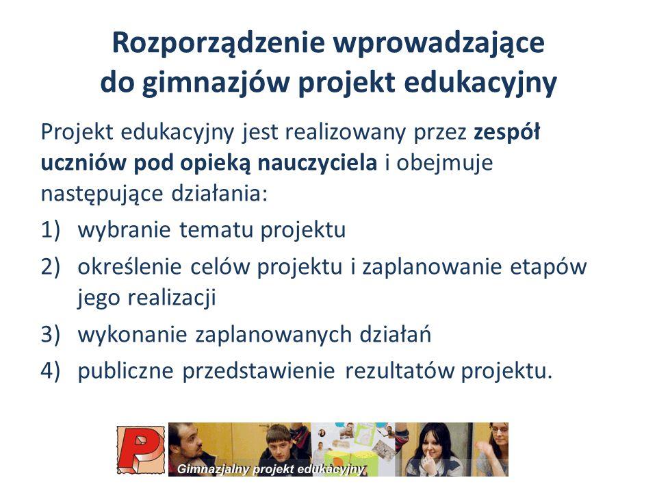 Rozporządzenie wprowadzające do gimnazjów projekt edukacyjny
