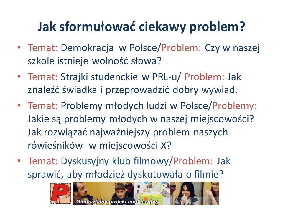 Jak sformułować ciekawy problem