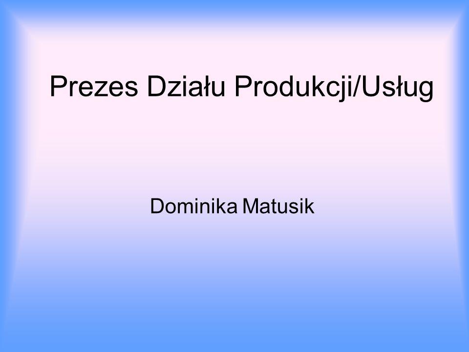 Prezes Działu Produkcji/Usług