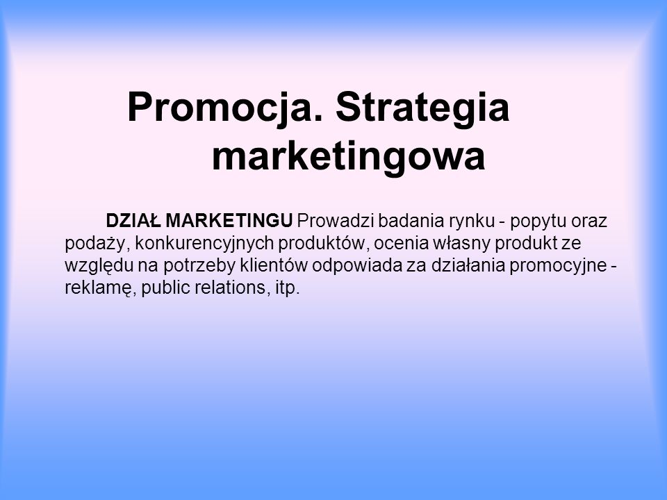 Promocja. Strategia marketingowa