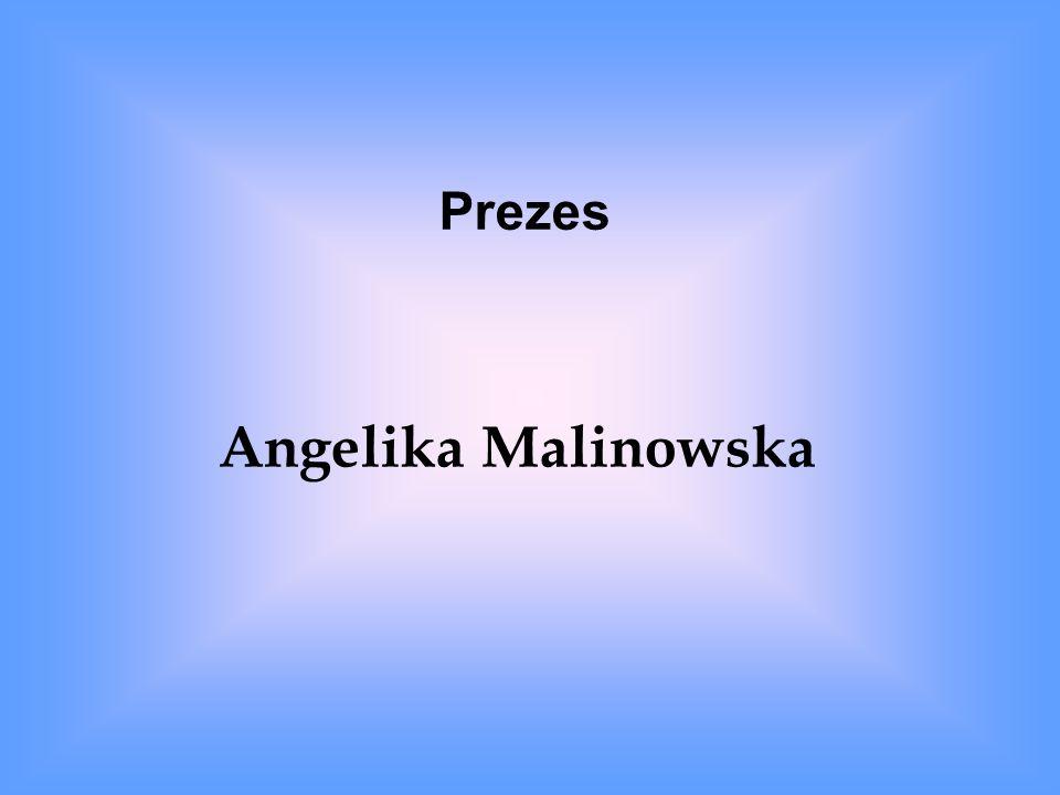 Prezes Angelika Malinowska