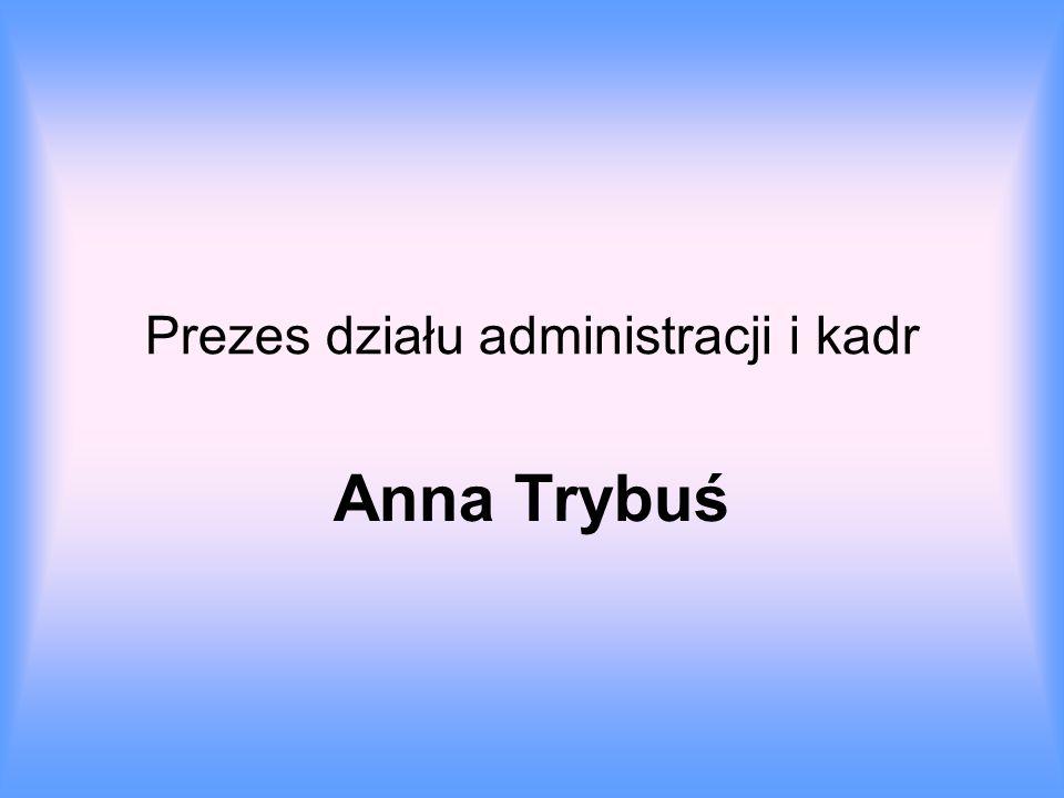 Prezes działu administracji i kadr