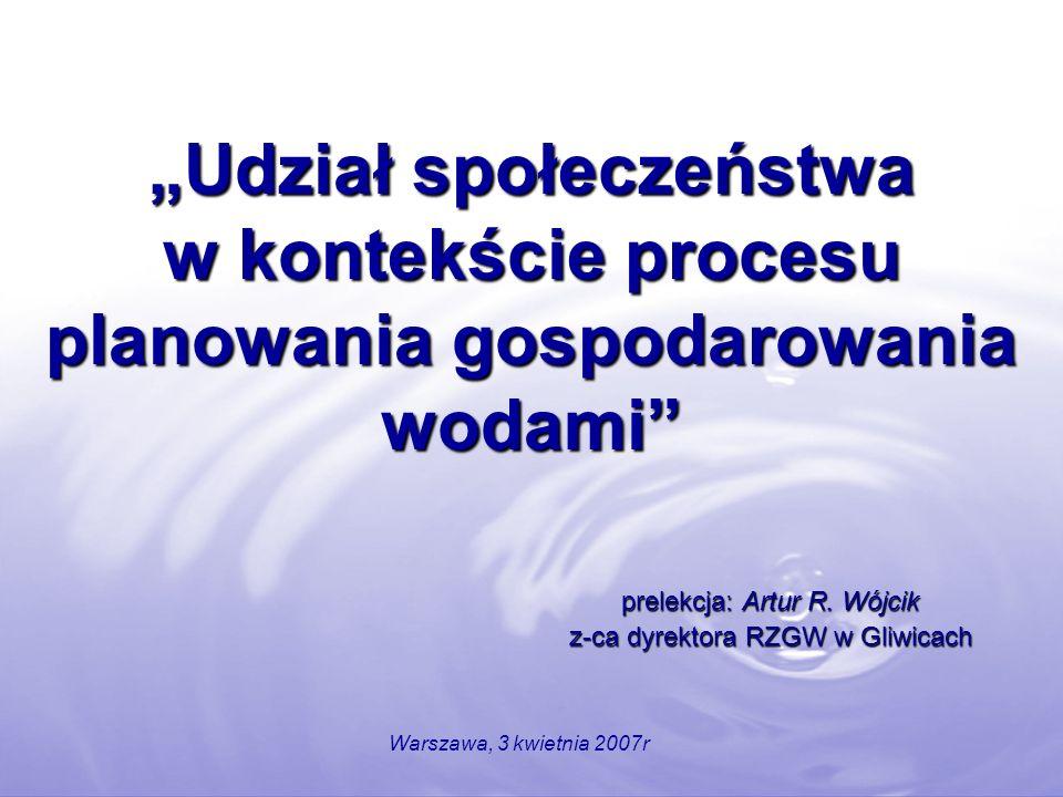 prelekcja: Artur R. Wójcik z-ca dyrektora RZGW w Gliwicach