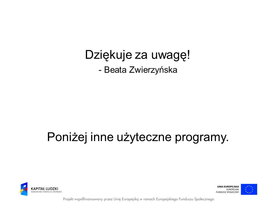 Poniżej inne użyteczne programy.