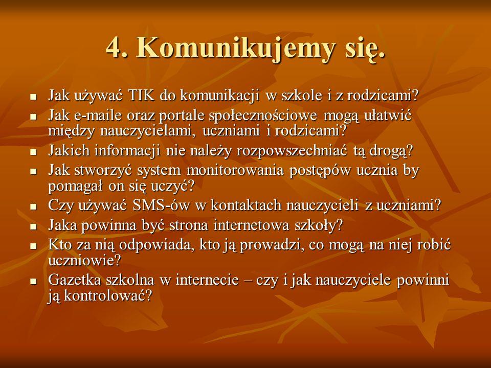 4. Komunikujemy się. Jak używać TIK do komunikacji w szkole i z rodzicami