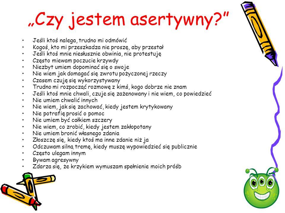 """""""Czy jestem asertywny"""