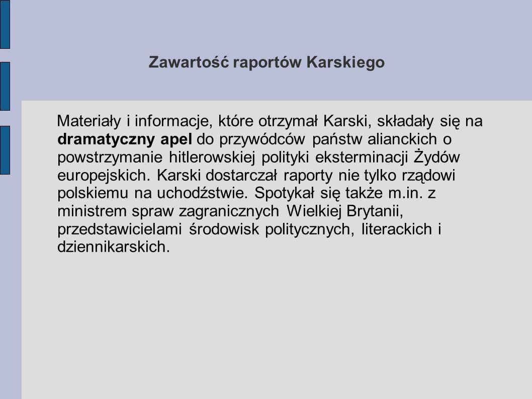 Zawartość raportów Karskiego