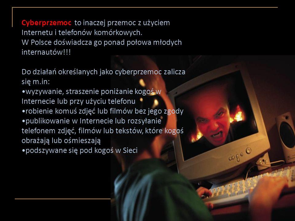 Cyberprzemoc to inaczej przemoc z użyciem Internetu i telefonów komórkowych.
