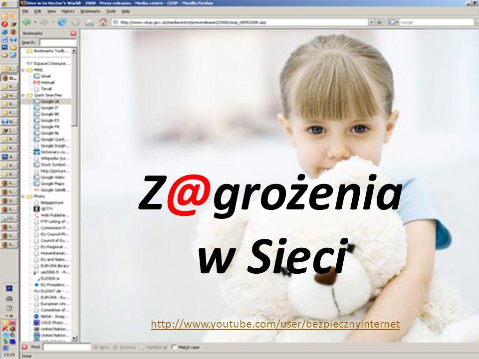 Z@grożenia w Sieci http://www.youtube.com/user/bezpiecznyinternet