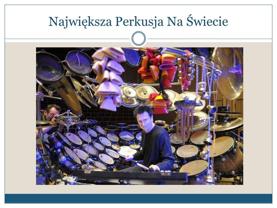 Największa Perkusja Na Świecie