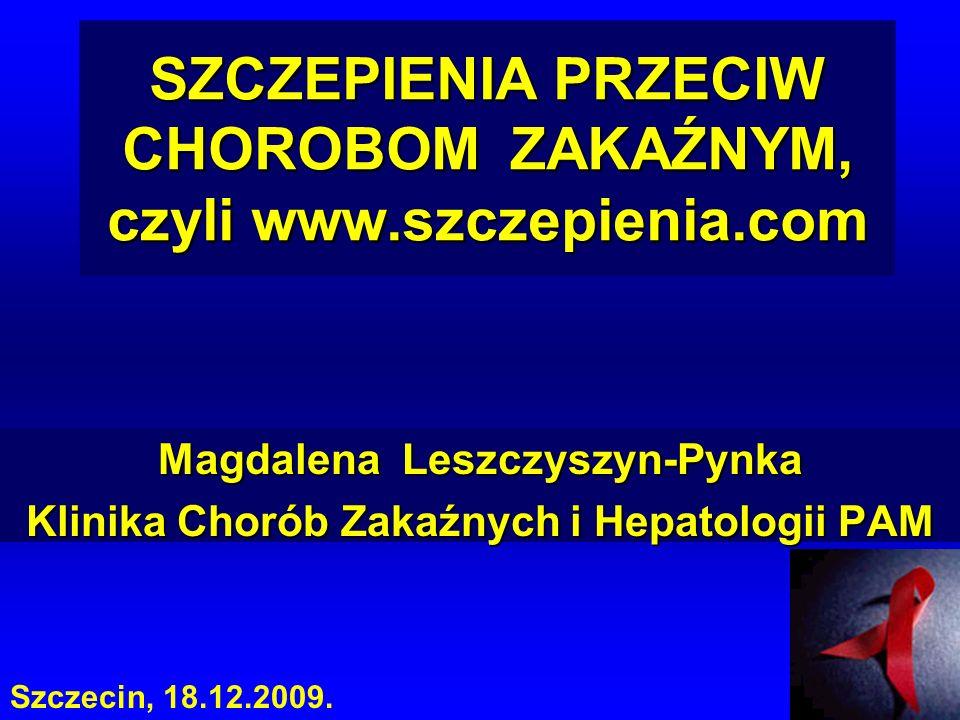 SZCZEPIENIA PRZECIW CHOROBOM ZAKAŹNYM, czyli www.szczepienia.com