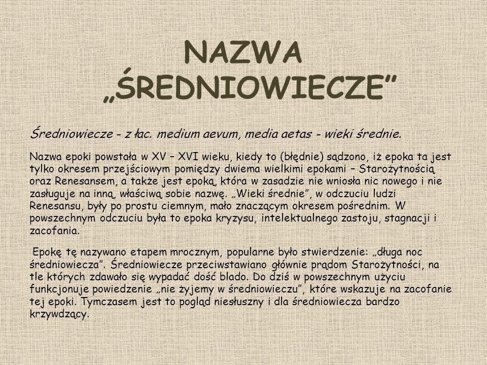 """NAZWA """"ŚREDNIOWIECZE"""