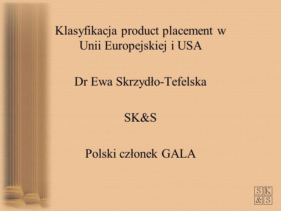 Klasyfikacja product placement w Unii Europejskiej i USA