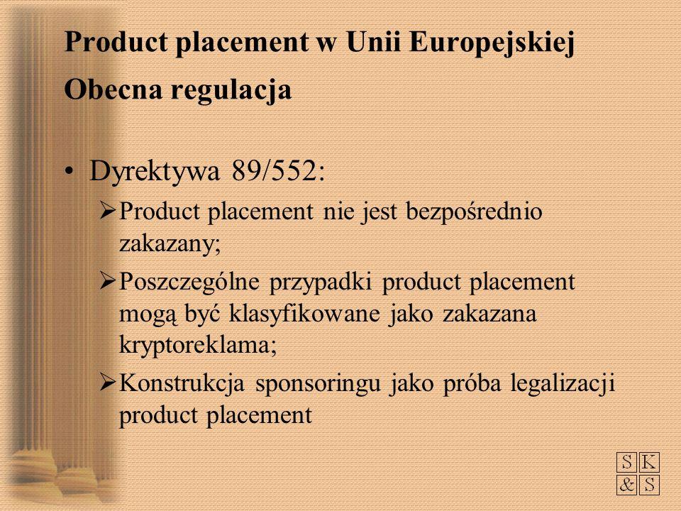 Product placement w Unii Europejskiej Obecna regulacja