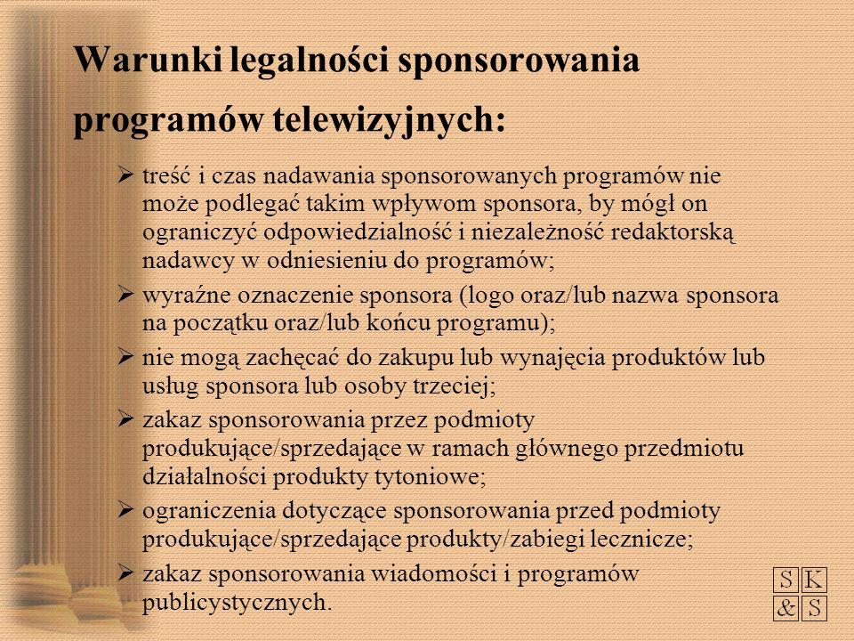 Warunki legalności sponsorowania programów telewizyjnych:
