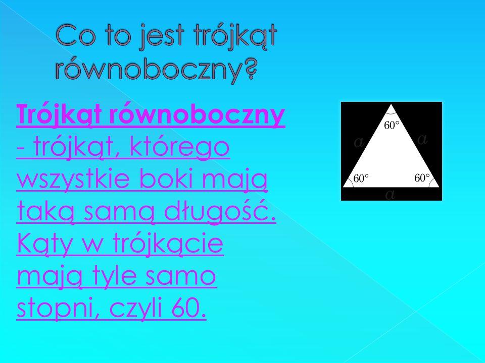 Co to jest trójkąt równoboczny